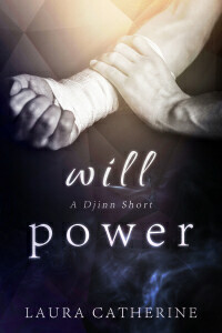 Will Power (Djinn #0.5)