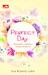 Perfect Day: Bersamamu, Segalanya Menjadi Sempurna