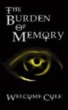 The Burden of Memory
