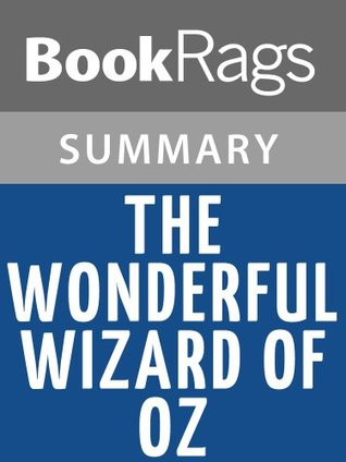 The Wonderful Wizard of Oz by L. Frank Baum l Summary & Study Guide