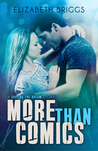More Than Comics by Elizabeth Briggs