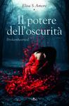 Il potere dell'oscurità by Elisa S. Amore