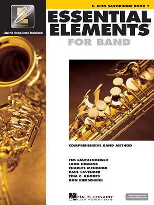 Essential Elements 2000 - Book 1: Eb Alto Saxophone [With CDROM] by Hal Leonard Publishing Company
