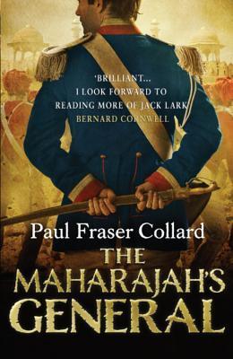 The Maharajah's General (Jack Lark, #2)