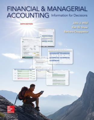 Financial and managerial accounting information for decisions by financial and managerial accounting information for decisions by john j wild fandeluxe Choice Image