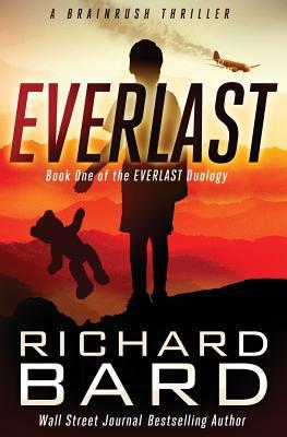 Ebook Everlast: A Brainrush Thriller by Richard Bard DOC!