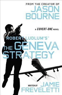 The Geneva Strategy (Covert-One, #11)
