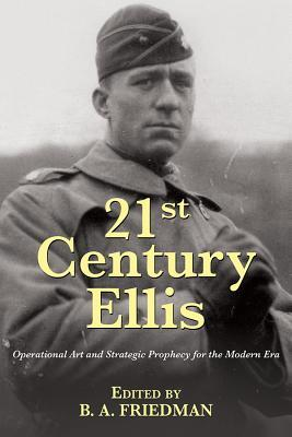 Ebook para descargar vbscript gratis 21st Century Ellis: Operational Art and Strategic Prophecy for the Modern Era