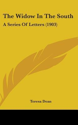 The Widow In The South: A Series Of Letters (1903)