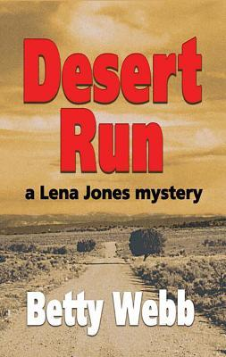 Desert Run (A Lena Jones Mystery #4)