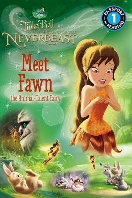 Disney Fairies: Tinker Bell and the Legend of the NeverBeast: Meet Fawn the Animal-Talent Fairy