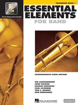 Essential Elements 2000 - Book 1: Trombone [With CDROM]