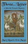 Three for a Letter (John the Eunuch, #3)