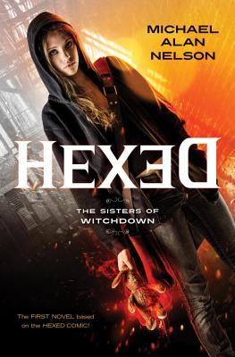 The Sisters of Witchdown (Hexed Novels, #1)