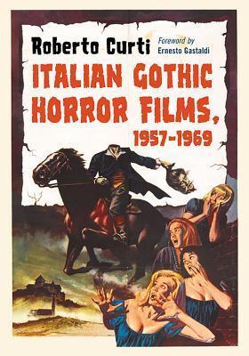 Italian Gothic Horror Films, 1957-1969