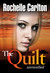 The Quilt by Rochelle Carlton