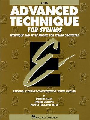 Advanced Technique for Strings (Essential Elements Series): Cello