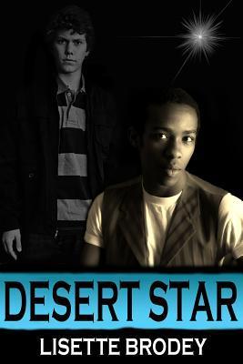 Desert Star by Lisette Brodey