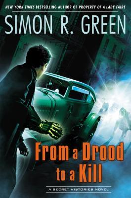 From a Drood to a Kill (Secret Histories, #9)
