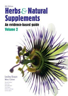 Herbs and Natural Supplements, Volume 2: An Evidence-Based Guide