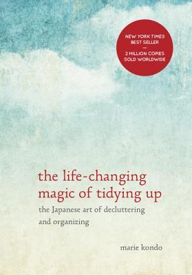 The Life-Changing Magic of Tidying Up: The Japanese Art of Decluttering and Organizing (Hardcover)