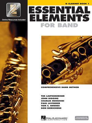 Essential Elements 2000: Comprehensive Band Method: B Flat Clarinet Book 1 by Tim Lautzenheiser