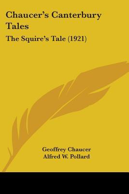 The Squire's Tale (Chaucer's Canterbury Tales, 1921)