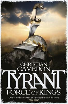 Tyrant: Force of Kings (Tyrant #6)