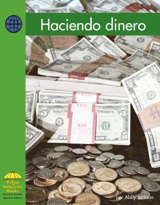 Haciendo Dinero / Making Money
