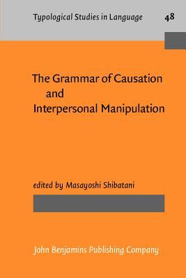 The Grammar Of Causation And Interpersonal Manipulation por Masayoshi Shibatani EPUB MOBI