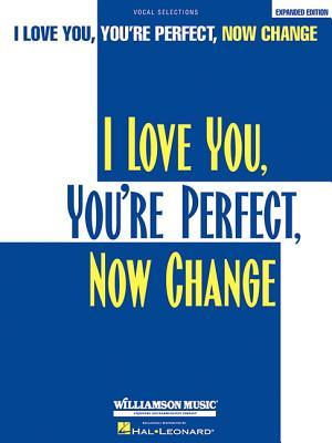 i-love-you-you-re-perfect-now-change-p-v-g-vocal-selections