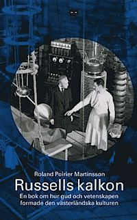 Russells kalkon: En bok om hur Gud och vetenskapen formade den västerländska kulturen