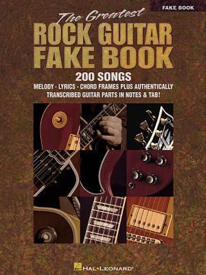 The Greatest Rock Guitar Fake Book por Hal Leonard Publishing Company