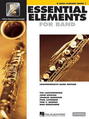 Essential Elements 2000: B-Flat Bass Clarinet, Book 1: Comprehensive Band Method [With CD (Audio) and DVD]