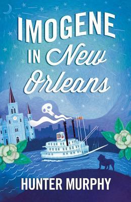 Imogene in New Orleans by Hunter Murphy