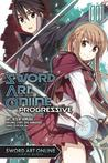 Sword Art Online Progressive, Vol. 1 by Kiseki Himura