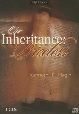 Our Inheritance: Priceless