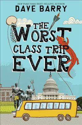 The Worst Class Trip Ever (The Worst, #1)