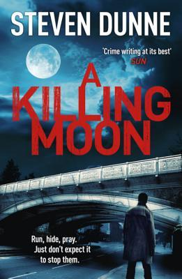 Ebook A Killing Moon by Steven Dunne DOC!