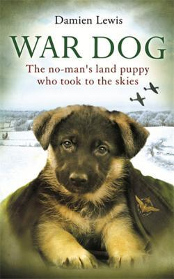 war-dog-the-no-man-s-land-puppy-who-took-to-the-skies