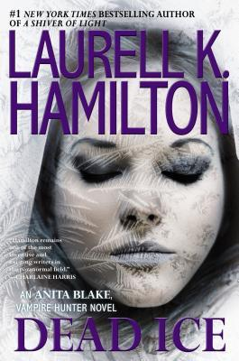 Dead Ice: An Anita Blake, Vampire Hunter Novel(Anita Blake, Vampire Hunter 24)