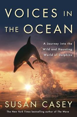 voices-in-the-ocean-a-journey-into-the-wild-and-haunting-world-of-dolphins