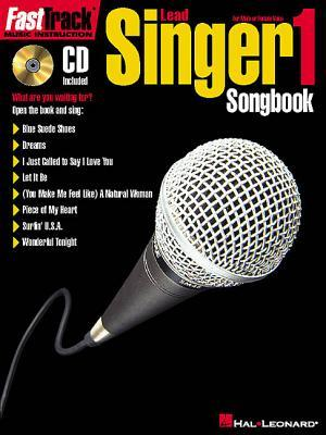 Fasttrack Lead Singer Songbook 1 - Level 1: For Male or Female Voice [With CD]