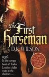 The First Horseman (Thomas Treviot, #1)