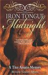 The Iron Tongue of Midnight (Tito Amato, #4)