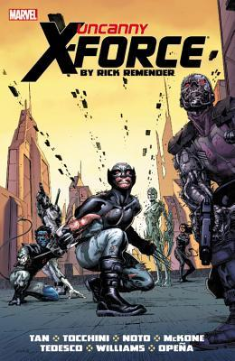 Uncanny X-Force by Rick Remender: The Complete Collection, Volume 2