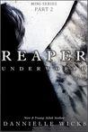 Underworld (Reaper, #2)