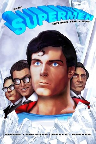 the-supermen-behind-the-cape-christopher-reeve-george-reeves-jerry-siegel-and-joe-shuster