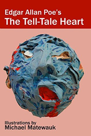 The Tell-Tale Heart: Illustrated Companion to the Audiobook, with New Introduction