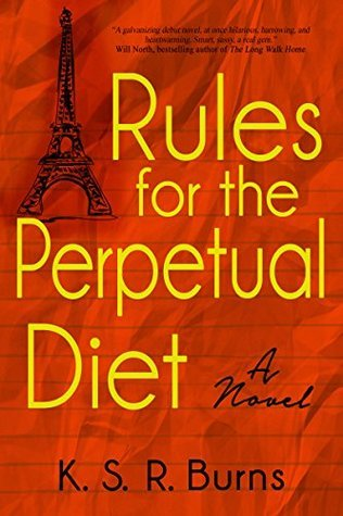Rules for the Perpetual Diet - K.S.R. Burns
